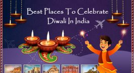 Best places to visit during Diwali