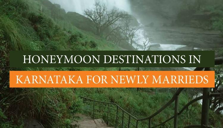 Honeymoon in Karnataka