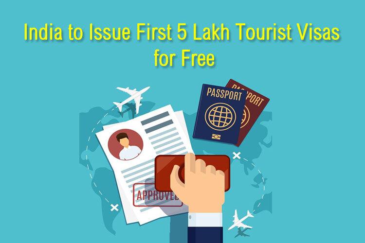 5 Lakh Free Tourist Visas